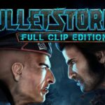 Bulletstorm Full Clip Edition Mac OS X